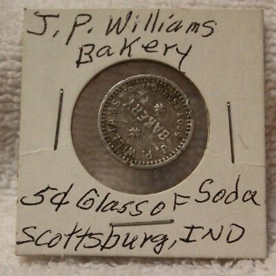 VINTAGE J P WILLIAMS BAKERY - SCOTTSBURG IND GOOD FOR 5c GLASS SODA TRADE TOKEN