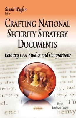 Crafting National Security Strategy Documents: Country Case Studies &...