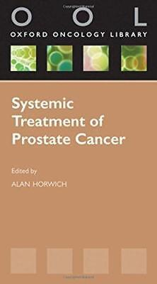 Systemic Treatment  of Prostate Cancer by Oxford University Press (Paperback,...