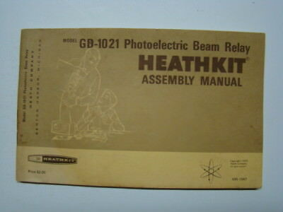 Heathkit Model GD-1021 Photoelectric Beam Relay Assembly Manual 1973