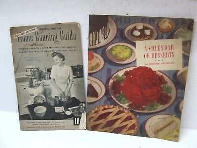 Home Canning Guide 1944, A Calander Of Desserts 1940