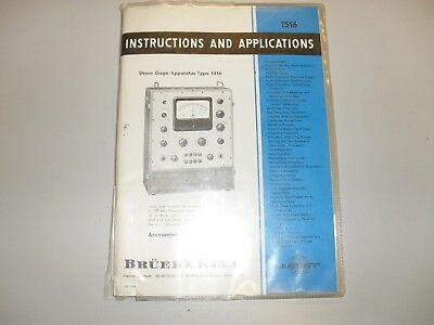 Bruel and Kjaer strain gauge apparatus model 1516 manual  & instructions