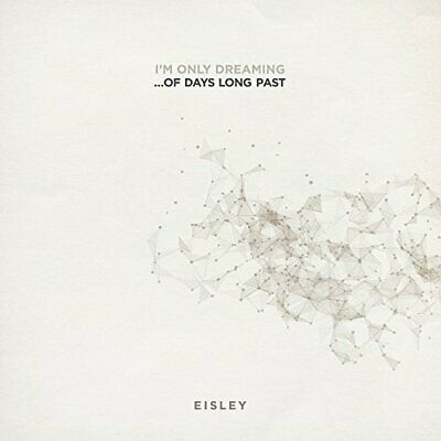 Eisley I'm Only Dreaming...Of Days Long Past Vinyl LP NEW sealed