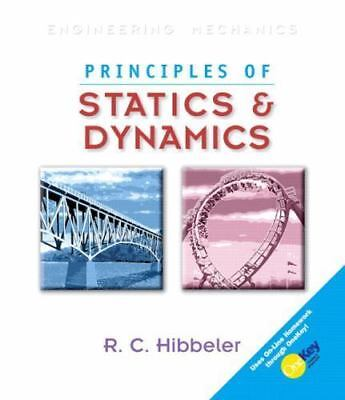 Principles of Statics and Dynamics (10th Edition) by Hibbeler, Russell C.