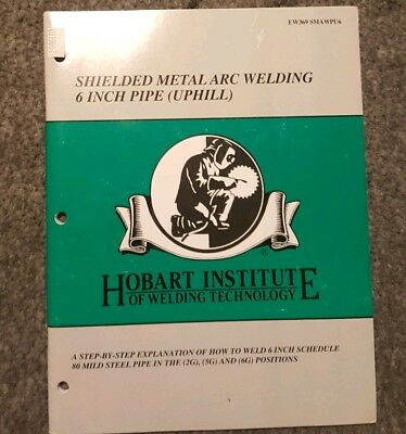 Shielded metal arc welding 6 inch pipe (Uphill) book