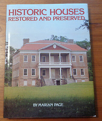 Historic Houses Restored and Preserved, 1976 HC 1stEd DJ, M. Page,Whitney Design