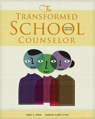 School Counseling Ser.: The Transformed School Counselor by Carol A. Dahir,...