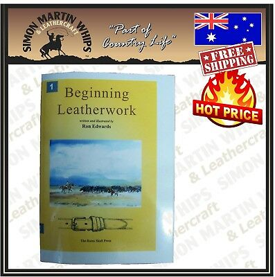Beginning Leatherwork Book by Ron Edwards - Great if just starting leatherwork !