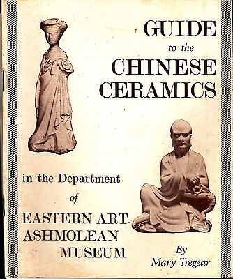 Guide to Chinese Ceramics Eastern Art Ashmolean Museum Mary Tregear 1966