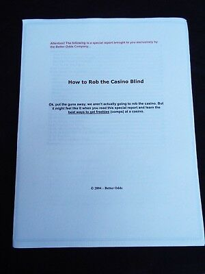 HOW TO ROB THE CASINO BLIND Casino Gambling Strategy Guide 2004 by Better Odds