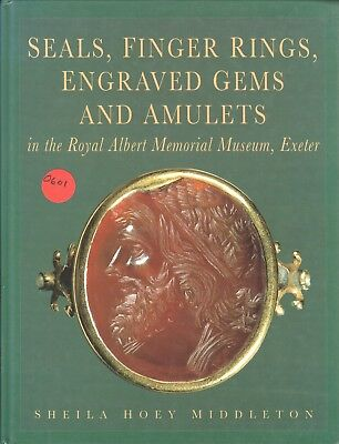 Seals, Finger Rings, Engraved Gems and Amulets in the Royal Albert Museum