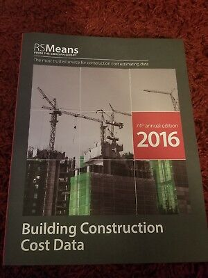 RSMeans Building Construction Cost Data 2016 by RSMeans Engineering Staff