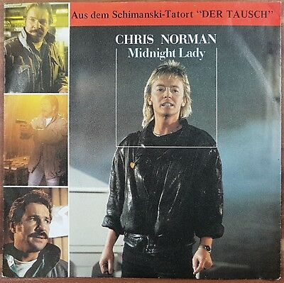 "Single 7"" Vinyl CHRIS NORMAN (SMOKIE) * Midnight Lady SCHIMANSKI TATORT"