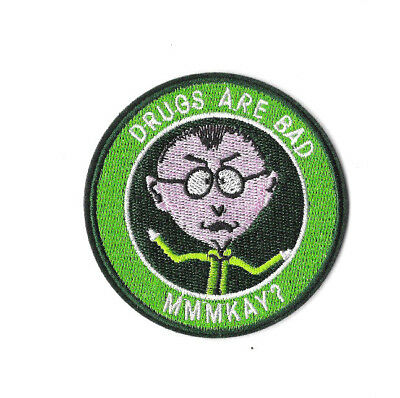 DRUGS ARE BAD MMMKAY? Iron on Patch Embroidered Badge South Park TV PT361