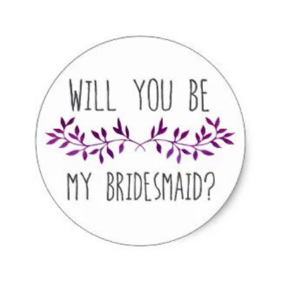 Will You Be My Bridesmaid? sticker bridal shower hens gift - wedding