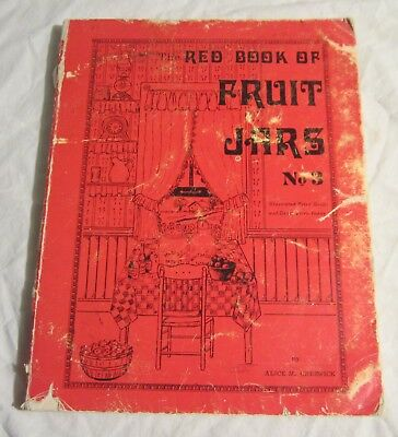 Alice Creswick -- RED BOOK OF FRUIT JARS No. 3 -- Collector Books, 1978
