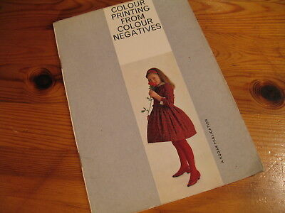Nice Vintage Publication 'Colour Printing from Colour Negatives'. 50s 60s Good
