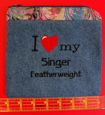 Singer Featherweight Zippered Pouch I Love My Featherweight 221 - 221K - 222 K