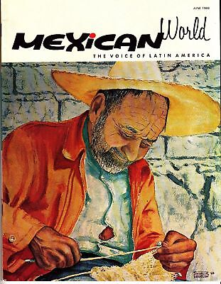 Mexican World The Voice of Latin America June 1968 Mexico Magazine