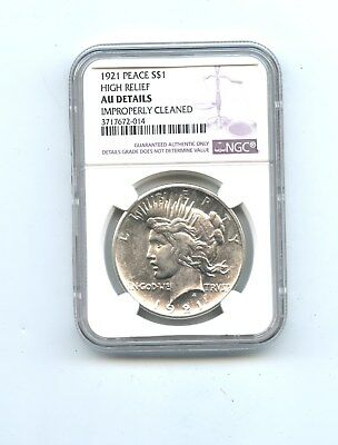 1921 Peace Dollar, High Relief, NGC, AU Details, Improperly Cleaned