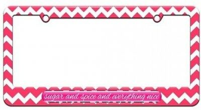 Sugar And Spice And Everything Nice License Plate Tag Frame, Pink Chevrons