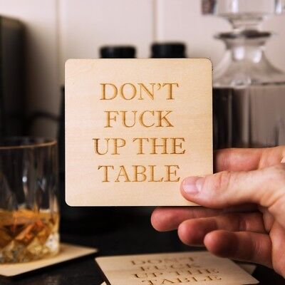 DON'T F**K UP THE TABLE Plywood Beer Coasters