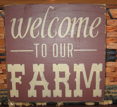 PRIMITIVE  COUNTRY  WELCOME TO OUR FARM sm sq   SIGN
