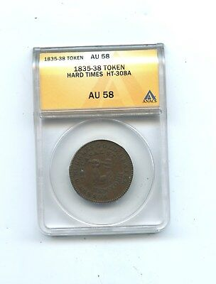 1835-38 Token, Hard Times, HT-308A, ANACS AU 58  gold seller