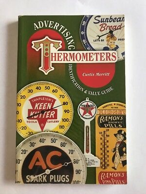 Advertising Thermometer Identification & Value Guide By Merrit Curtis