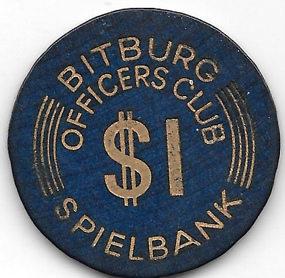 Bitburg, Germany Officers Club  $1, Spielbank, Military Token