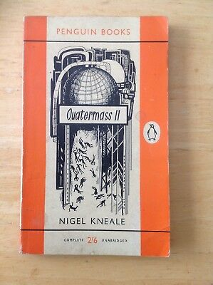 Quatermass II by Nigel Kneale. Penguin. I think 1st edition.