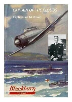 Captain of the Clouds, Captain Eric WinkleBrown (Brand New) isbn 9780957344365