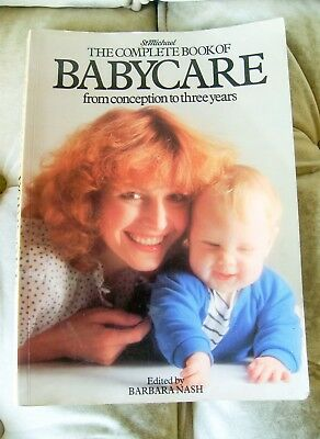 St Michael The Complete Book of Babycare from conception to three years