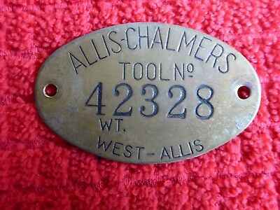 Vintage Brass Oval Tool Tag ALLIS CHALMERS West-Allis Tool No.42328 WT. Metal