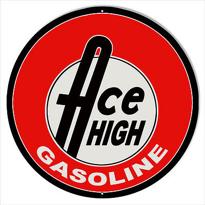 Large Ace High Gasoline Motor Oil Sign 18 Round