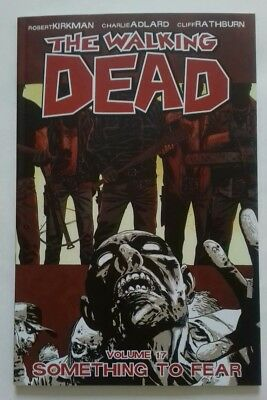 The Walking Dead Volume 17: Something to Fear Graphic Novel - BRAND NEW