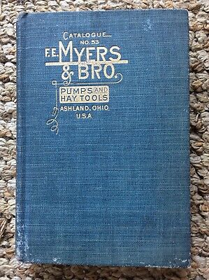 Antique F.e. Myers & Bro 1917 Pump And Hay Tools No. 53 Catalog- Ashland, Ohio