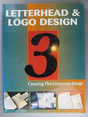 Letterhead & Logo Design 3: Creating the Corporate Image, 1994