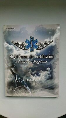 Flight Paramedic Certification -  A Comprehensive Study Guide - Kyle Faudree