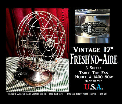 17'' Fresh'nd-Aire Circulator Fan - Made In Usa Chicago, Ill. Model #1400 80W