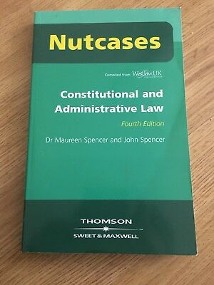 Nutcases Constitutional & Administrative Law by John Spencer, Maureen Spencer...