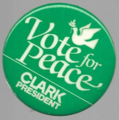 Clark For President Vote For Peace Libertarian Party Political Campaign Pin