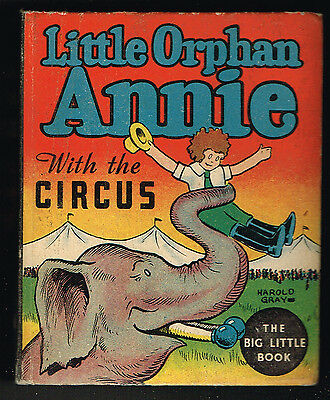LITTLE ORPHAN ANNIE With The Circus    Big Little Book BLB 1103    1934