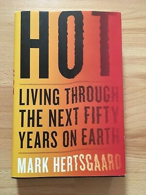 Buch engl., Hot living through the next fifty years on earth, Mark Hertsgaard