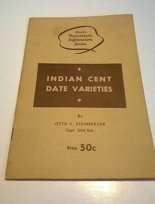 Numismatic Information Series book - INDIAN CENT DATE VARIETIES no copyright