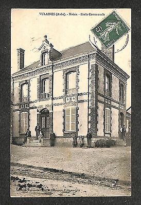 10 - VULAINES - Mairie - Ecole Communale - 1908 - RARE