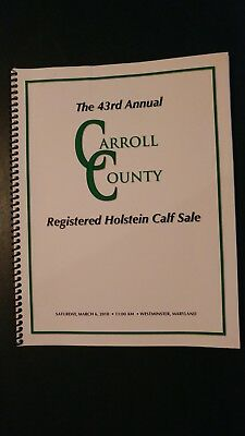 Carroll County Maryland Holstein Dairy Cattle Sale Catalog 2010 Westminster