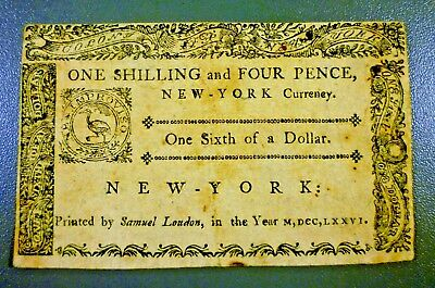 New York March 5, 1776 $1/6 One Shilling Four Pence Scarce