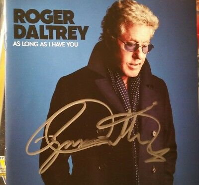 Roger Daltrey SIGNED CD As Long As I Have You  PRE-SALE SOLD OUT!! THE WHO AUTO