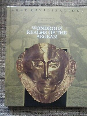 Wondrous Realms of the Aegean (Lost Civilizations) Hardback Book            7316